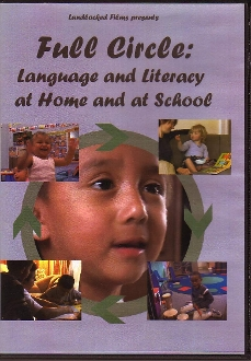 Full Circle: Language and Literacy at Home and at School